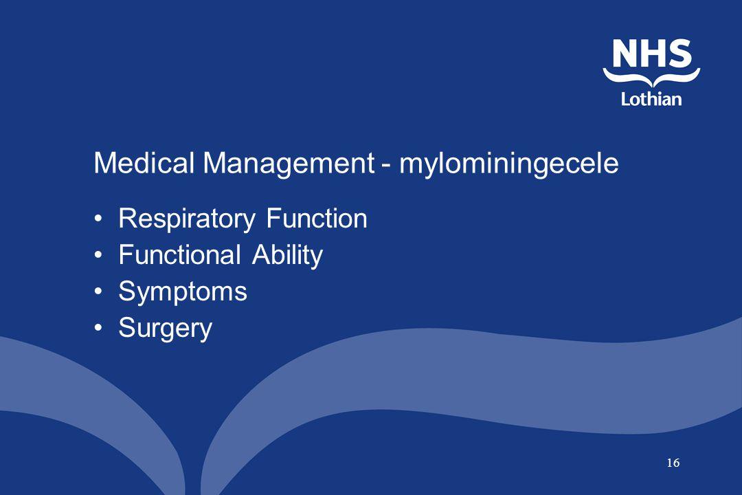 16 Medical Management - mylominingecele Respiratory Function Functional Ability Symptoms Surgery