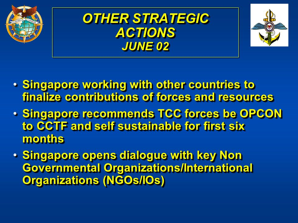 Singapore working with other countries to finalize contributions of forces and resourcesSingapore working with other countries to finalize contributio