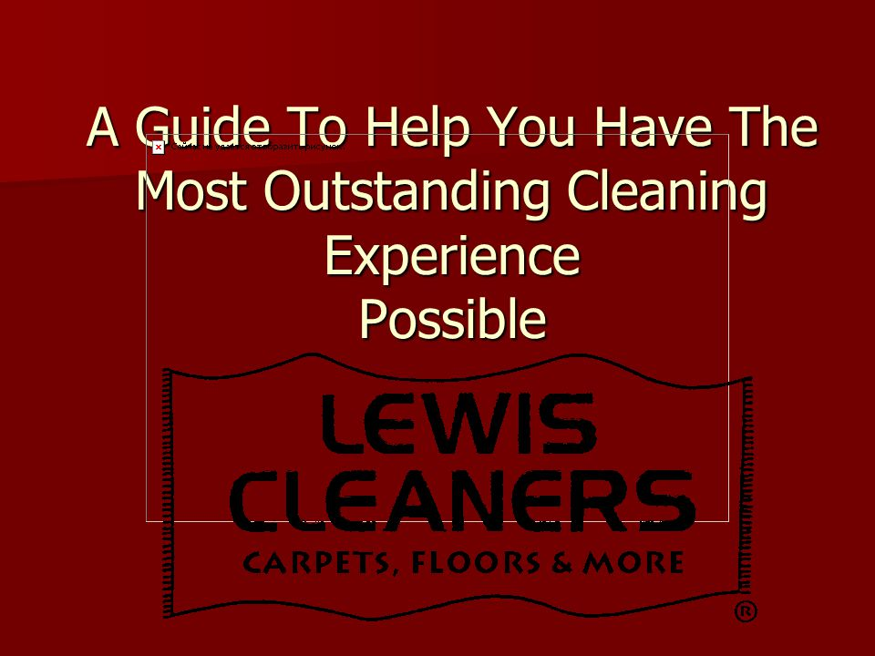 Welcome To The Ultimate Cleaning Experience.