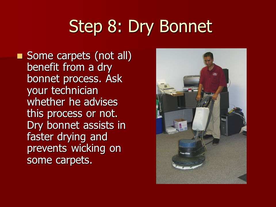 Notice: For carpets over 2 years old, we advise that you apply carpet protector.