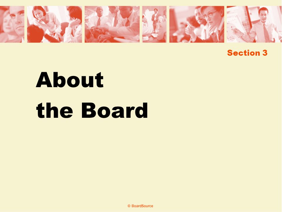 Section 3 About the Board