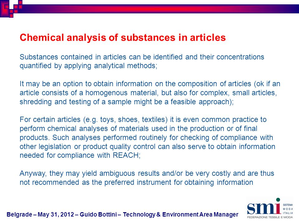 Chemical analysis of substances in articles Substances contained in articles can be identified and their concentrations quantified by applying analyti