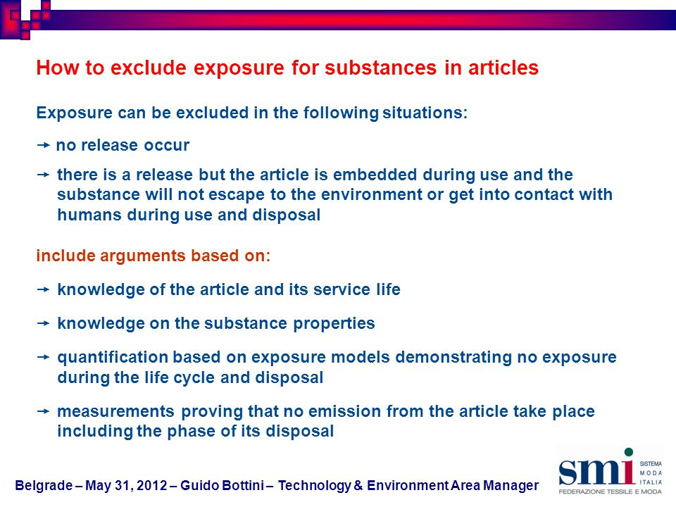 How to exclude exposure for substances in articles Exposure can be excluded in the following situations: no release occur there is a release but the a