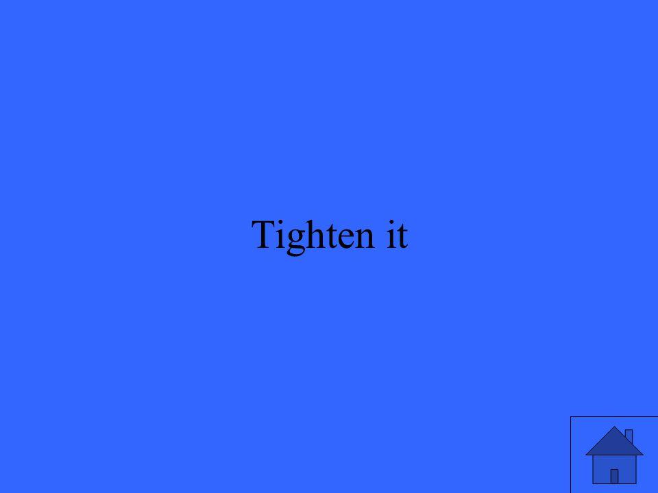 39 Tighten it