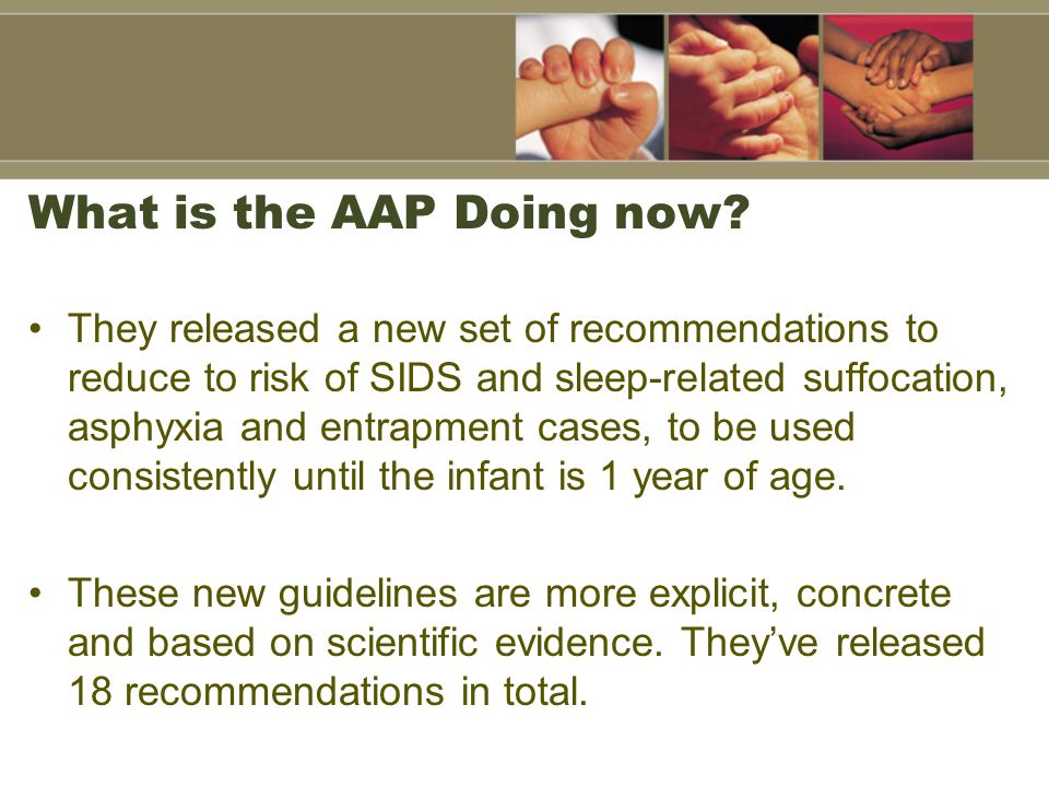 Elements of a Safe Sleep Policy Healthy babies always sleep on their backs.