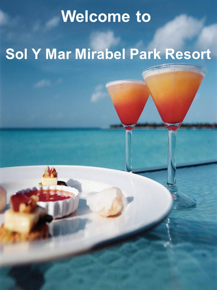 Welcome to Sol Y Mar Mirabel Park Resort