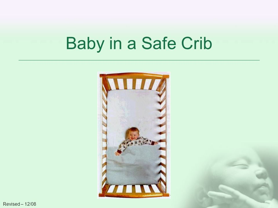 Baby in a Safe Crib Revised – 12/08