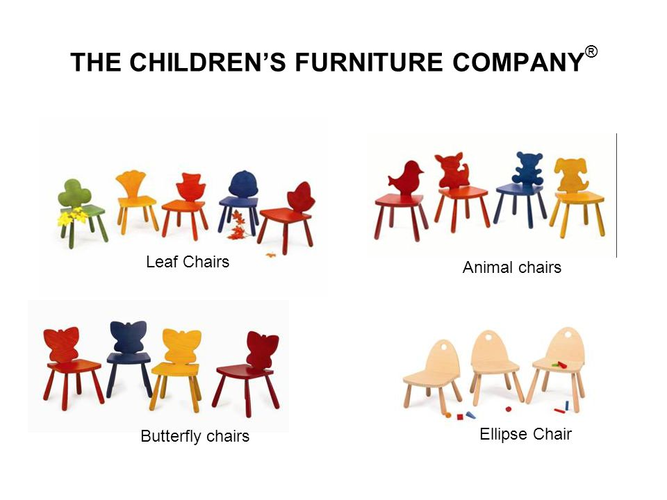 THE CHILDRENS FURNITURE COMPANY ® Leaf Chairs Ellipse Chair Animal chairs Butterfly chairs