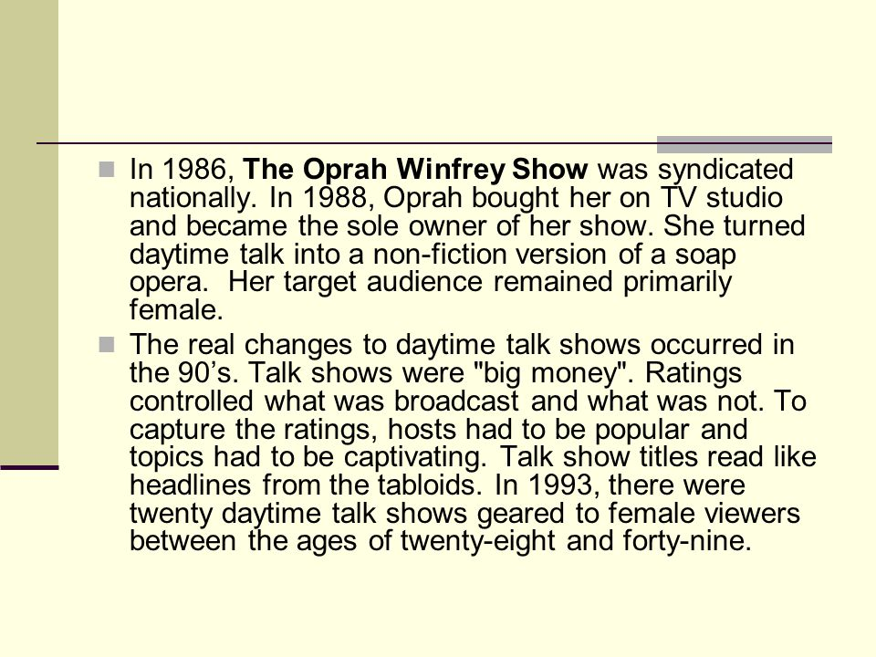 In 1986, The Oprah Winfrey Show was syndicated nationally.