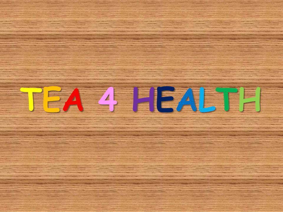 TEA 4 HEALTH