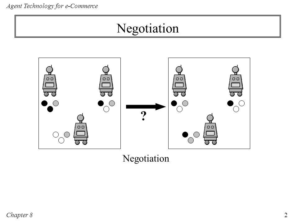Chapter 8 Agent Technology for e-Commerce 13