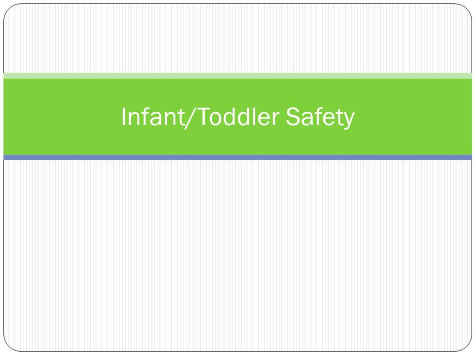Infant/Toddler Safety