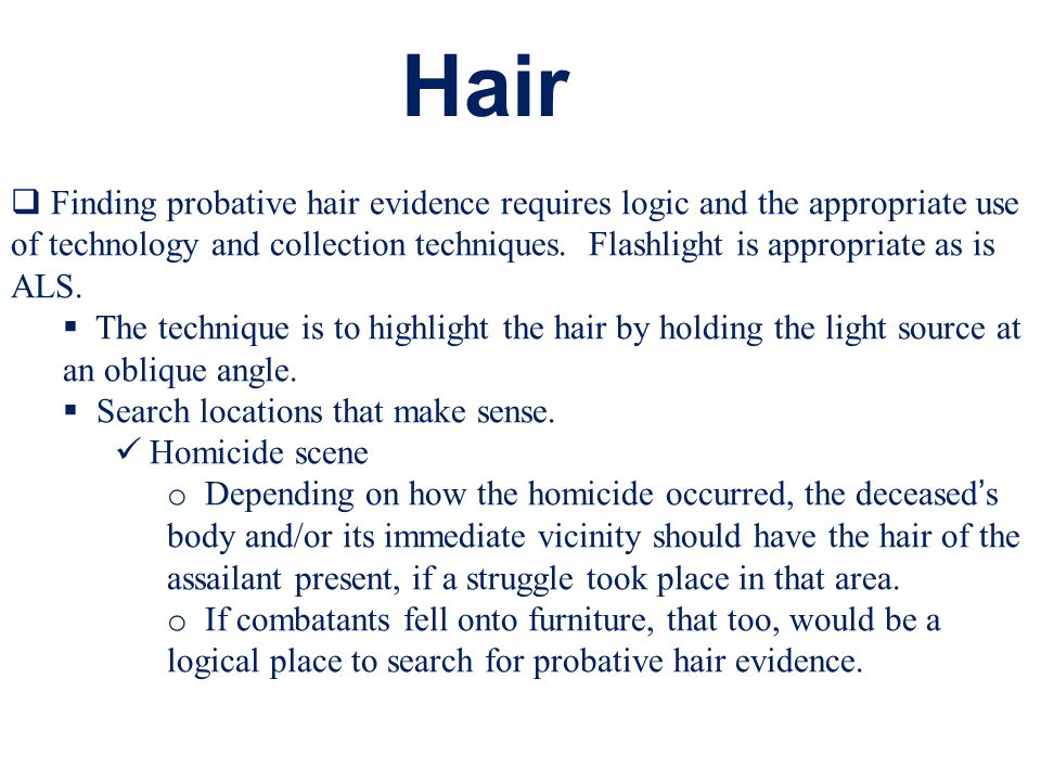 Three common methods used to collect hair & other trace evidence.