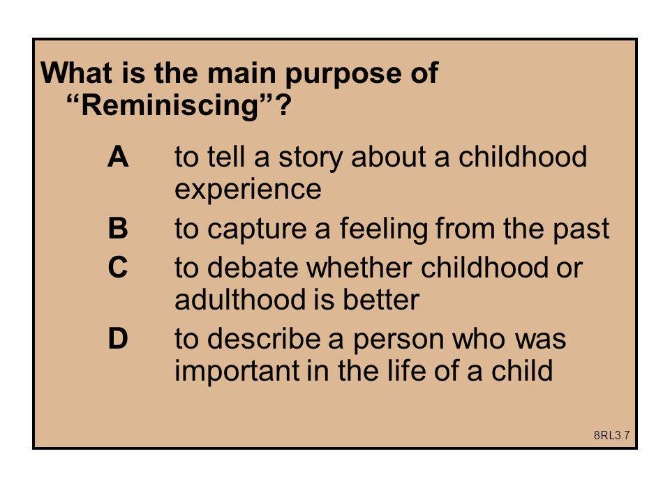 What is the main purpose of Reminiscing.