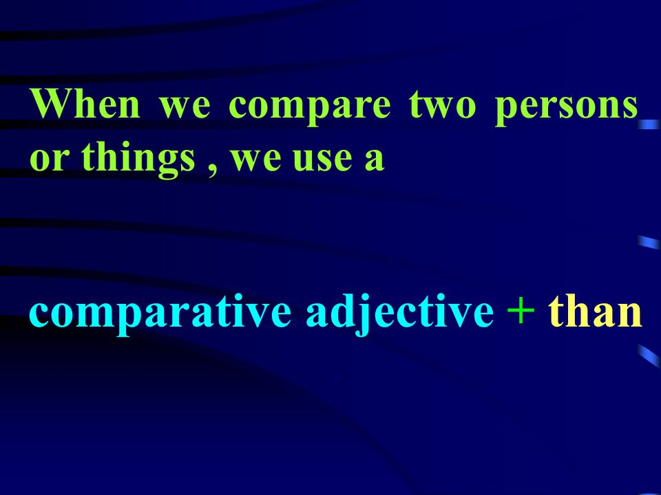 Part I The Comparatives