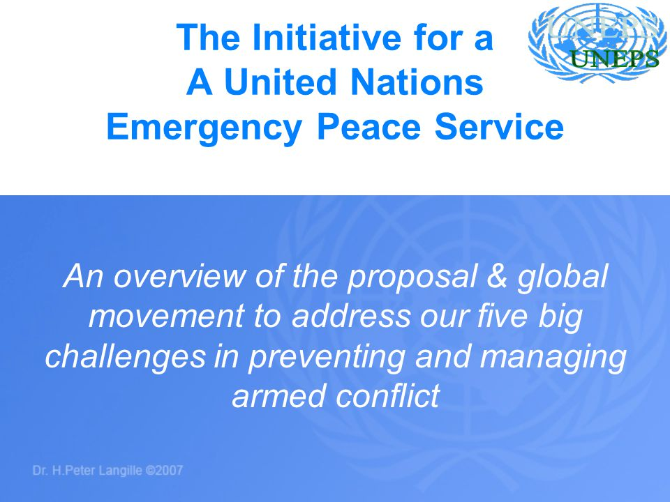 22 1.Number of armed conflicts and war crimes 2.Massive suffering and violent deaths 3.Size, duration and number of peacekeeping operations 4.Pressure on national governments and national armed forces to contribute in the high-risk, critical start-up phase of operations 5.High costs associated with violent conflict and post conflict reconstruction UNEPS would Help Reduce: