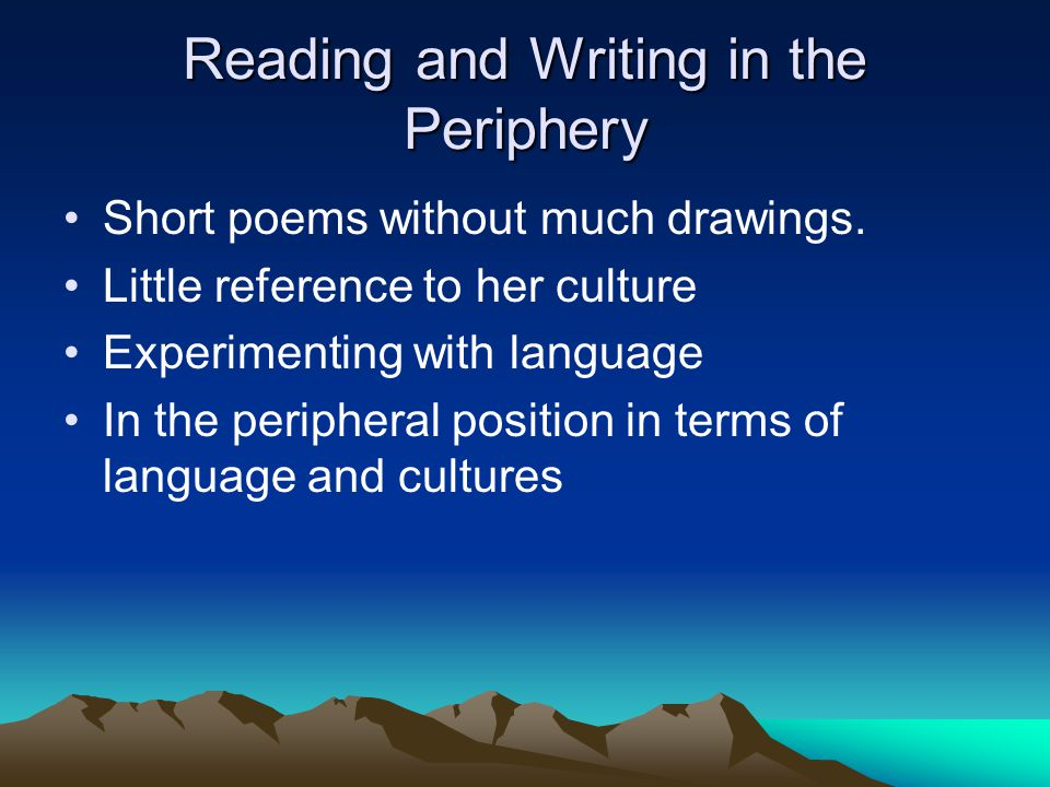 Reading and Writing in the Periphery Short poems without much drawings.