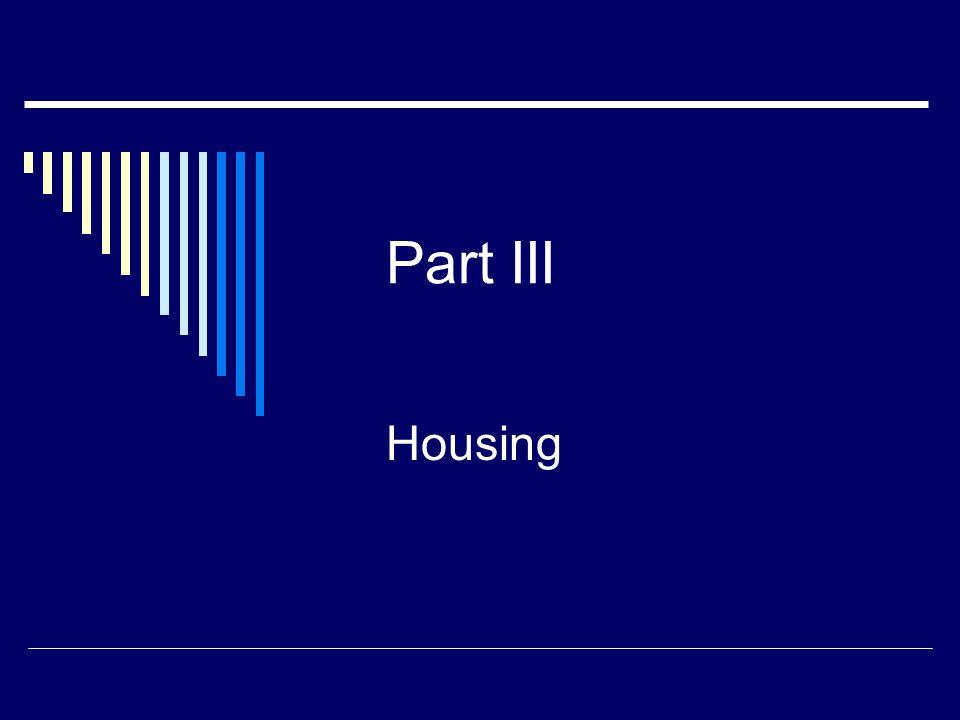 Part III Housing