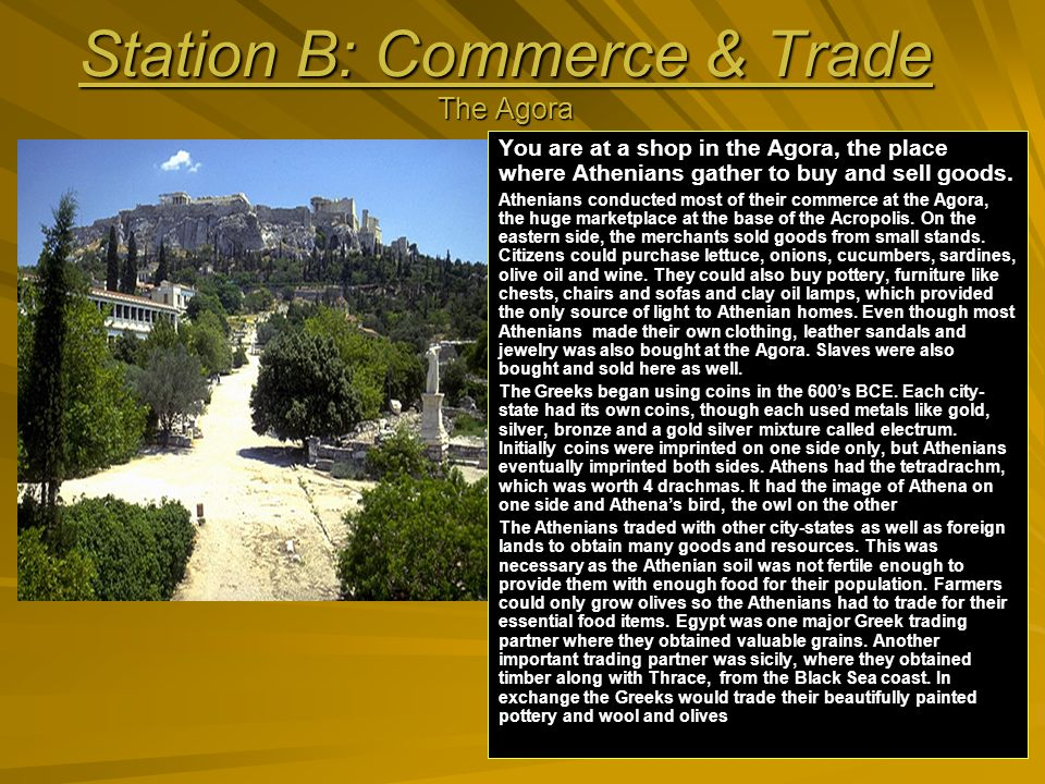 Station B: Commerce and Trade You have 4 tetradrachms – decide what youd like to purchase.