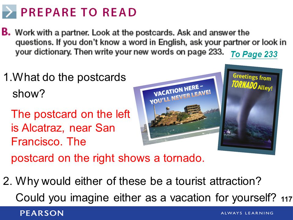 1.What do the postcards show. 117 2. Why would either of these be a tourist attraction.