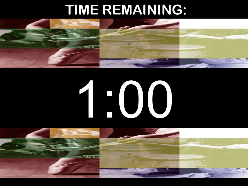 TIME REMAINING: 1:00