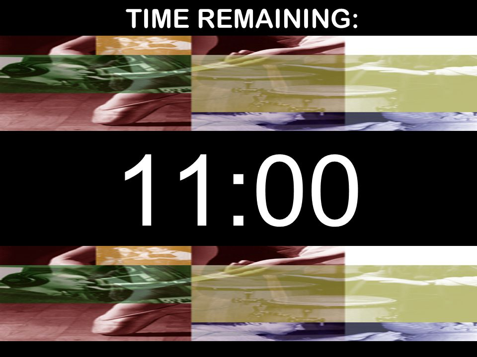 TIME REMAINING: 11:00