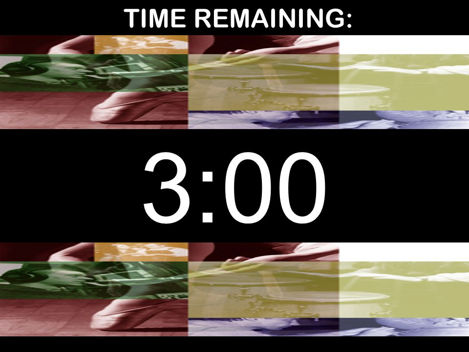 TIME REMAINING: 3:00