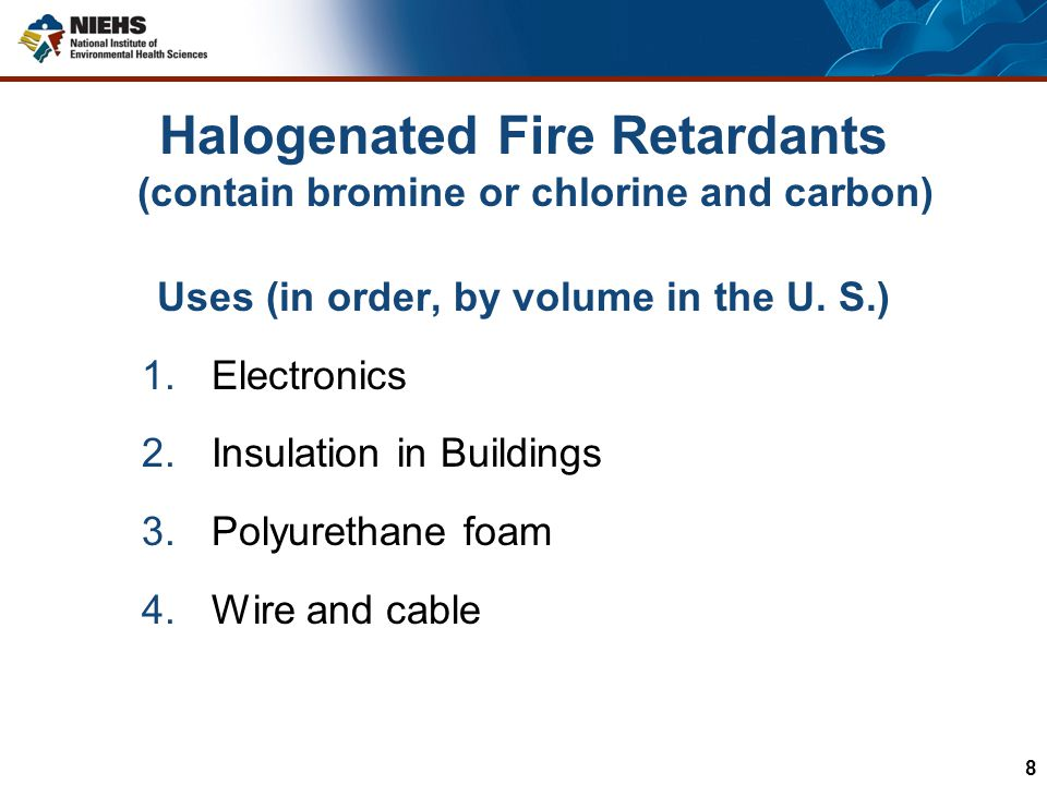 OUTLINE OF TALK What are Brominated Flame Retardants.