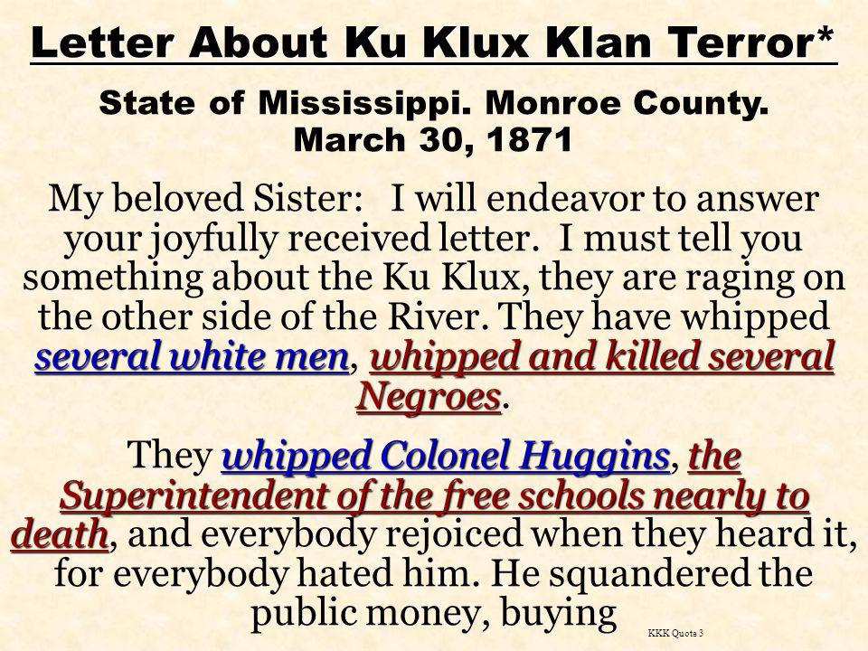 Letter About Ku Klux Klan Terror* State of Mississippi.
