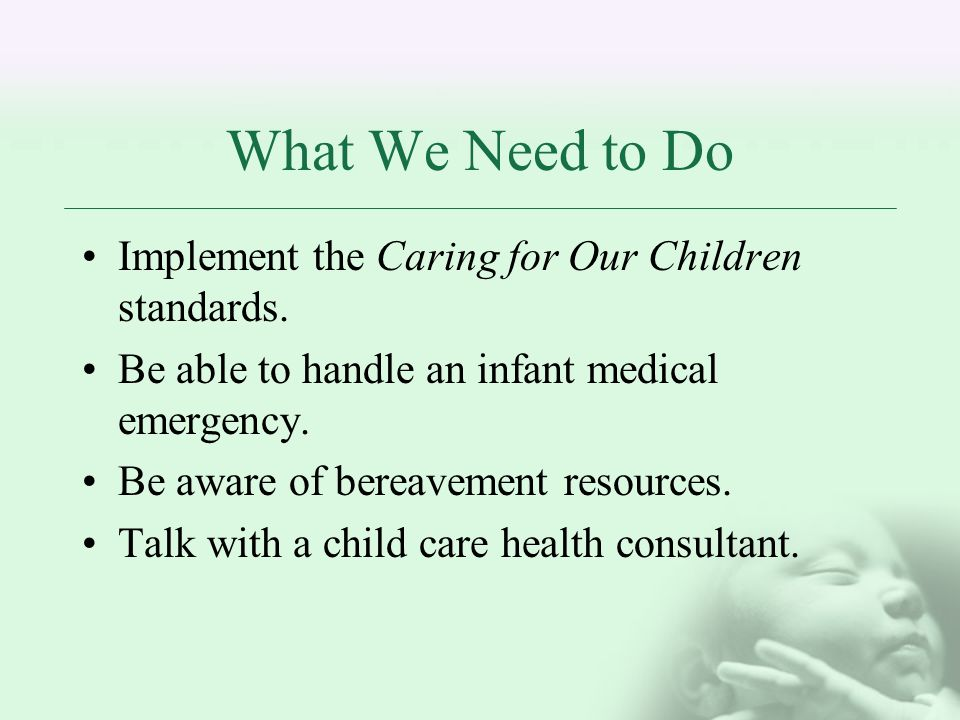 What We Need to Do Implement the Caring for Our Children standards.