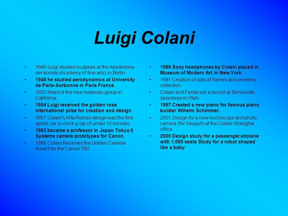 Luigi Colani 1946 Luigi studied sculpture at the Akademine der künste (Academy of fine arts) in Berlin.