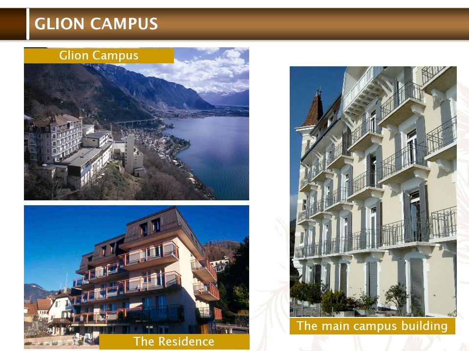 Glion Institute of Higher Education Tel: +41 021 989 26 77 www.glion.edu