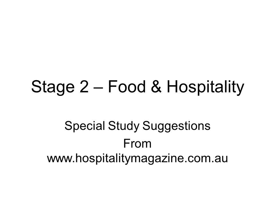 Stage 2 – Food & Hospitality Special Study Suggestions From www.hospitalitymagazine.com.au