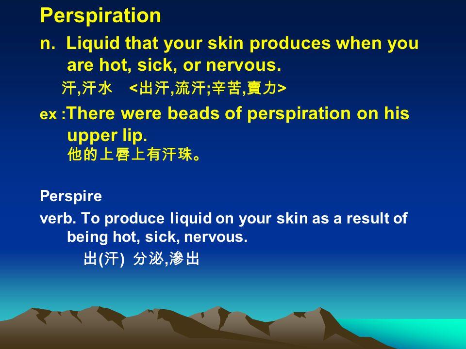 Perspiration n.