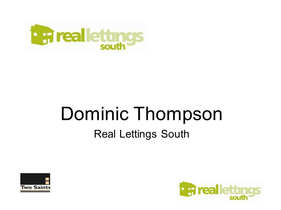 Dominic Thompson Real Lettings South