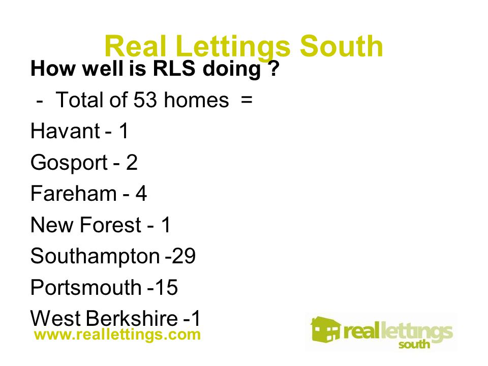 Real Lettings South How well is RLS doing .