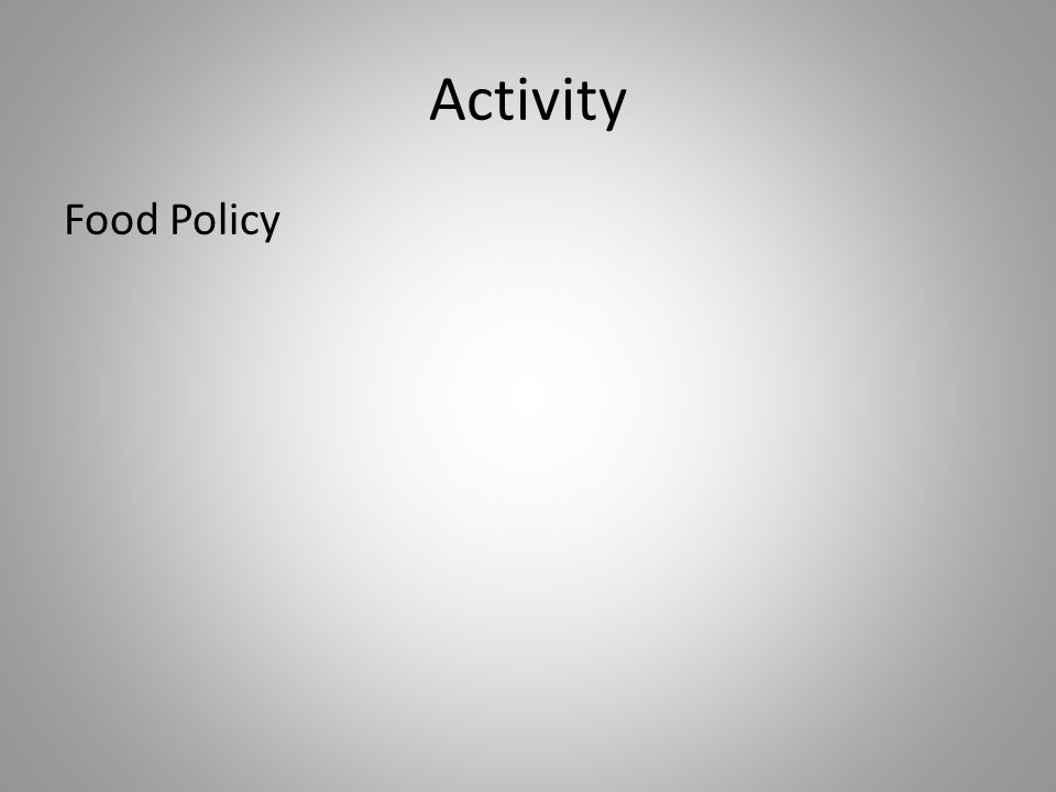 Activity Food Policy