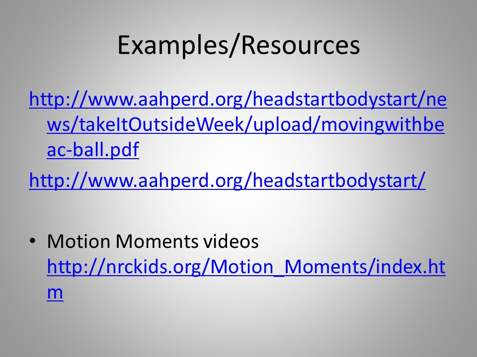 Examples/Resources   ws/takeItOutsideWeek/upload/movingwithbe ac-ball.pdf   Motion Moments videos   m   m