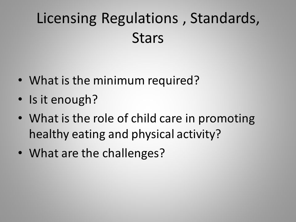 Licensing Regulations, Standards, Stars What is the minimum required.