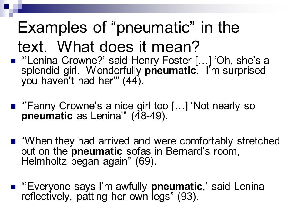 Examples of pneumatic in the text. What does it mean.