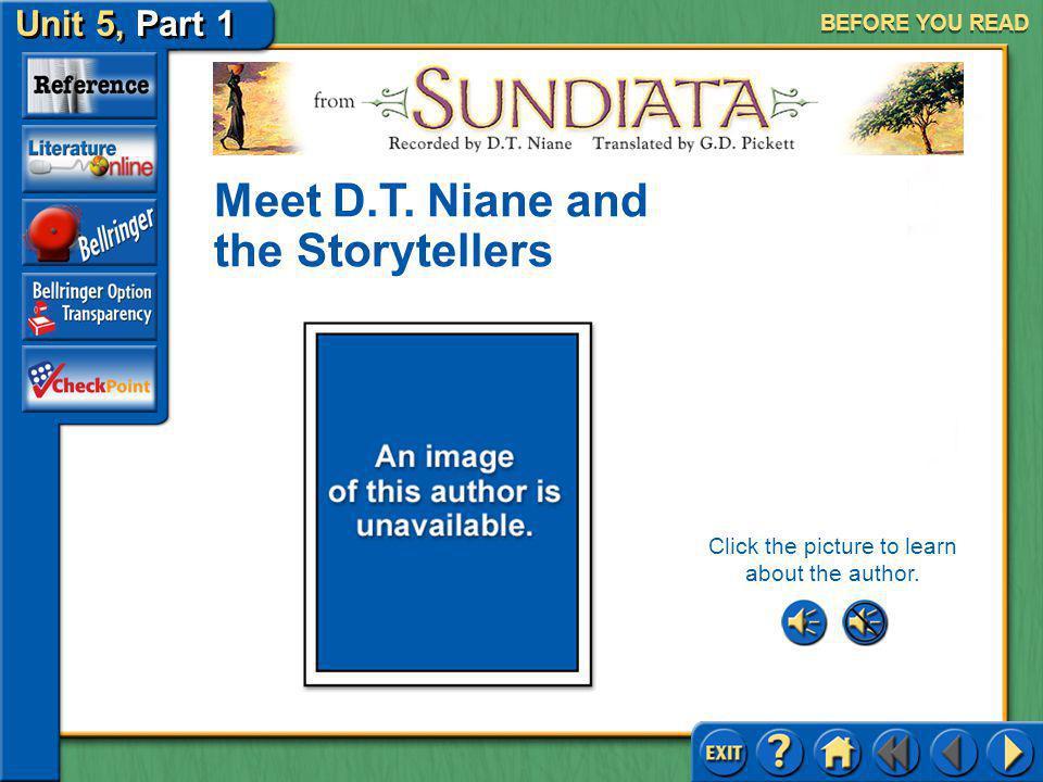 Sundiata SELECTION MENU Before You Read Reading the Selection After You Read Selection Menu (pages 1024–1030)