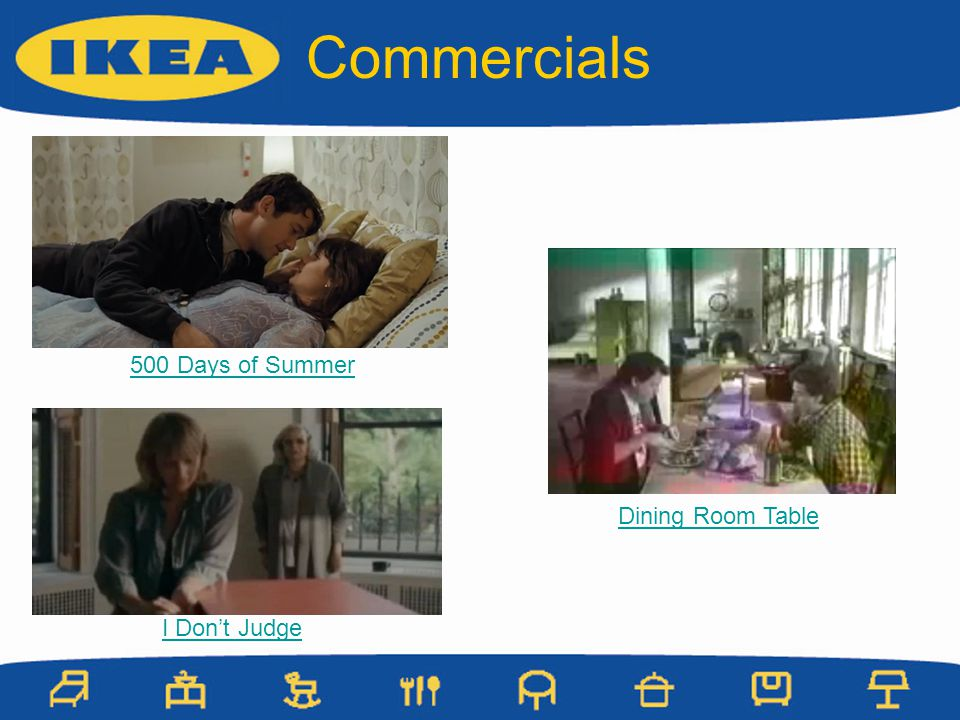 Commercials 500 Days of Summer I Dont Judge Dining Room Table