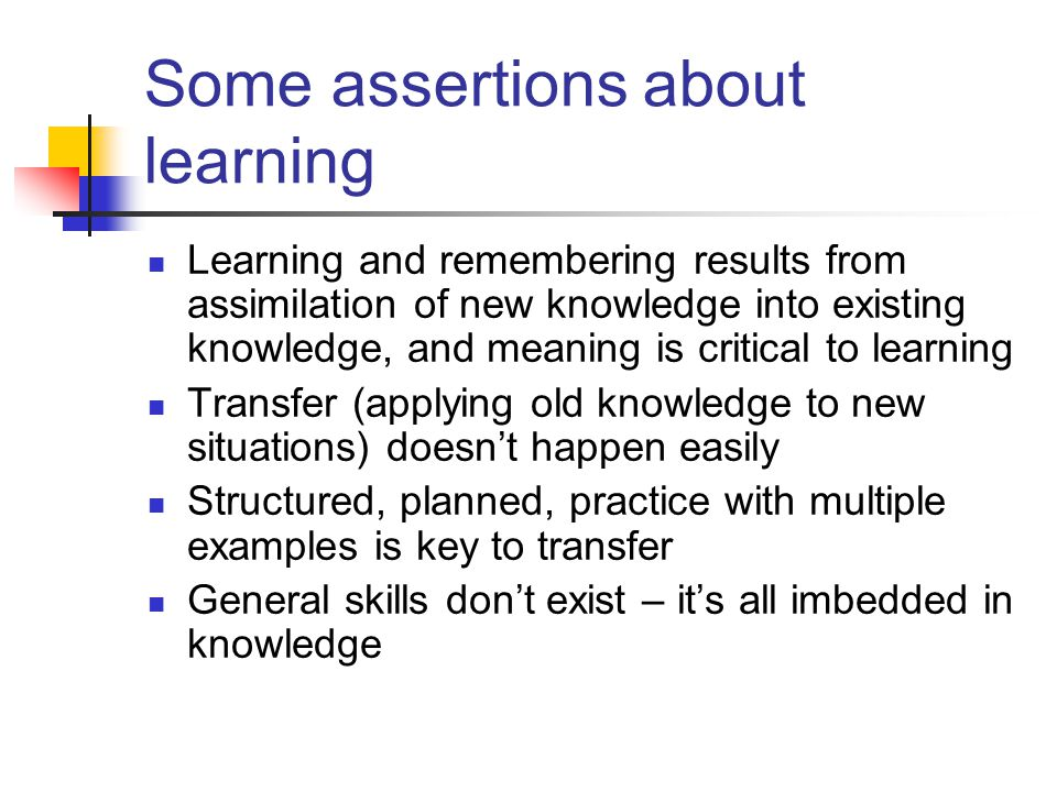 Learning and Understanding Learning is strongly influenced by the meaning.
