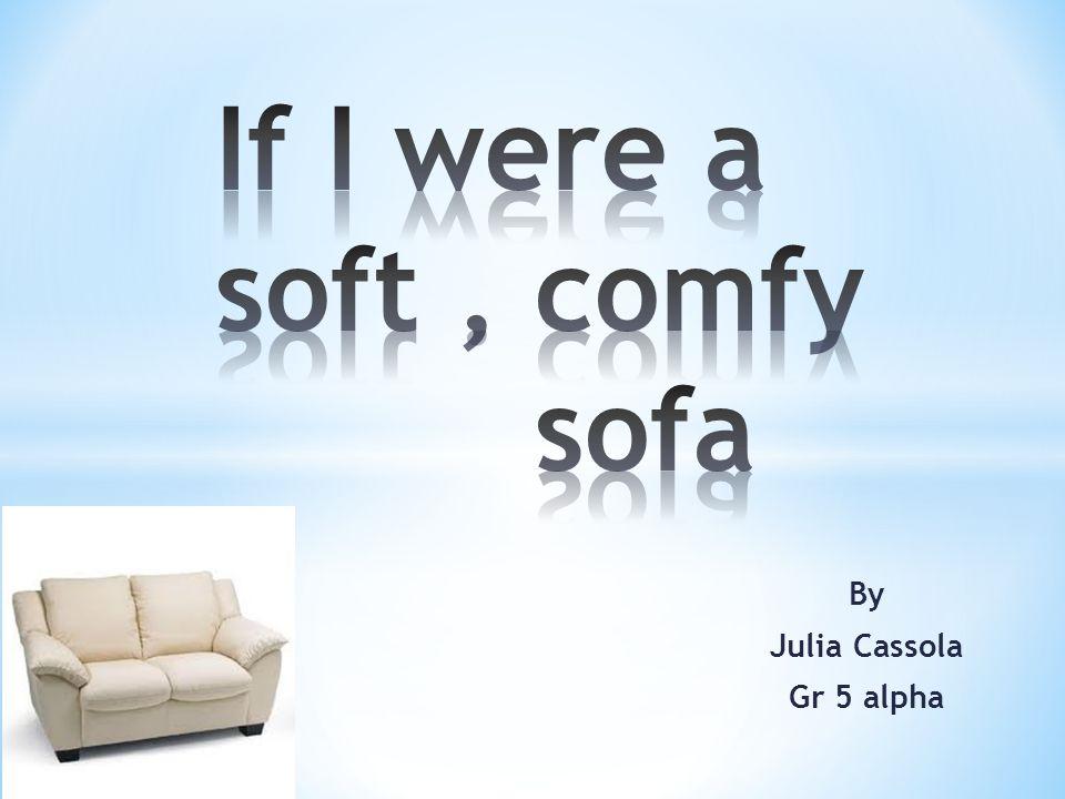 By Julia Cassola Gr 5 alpha