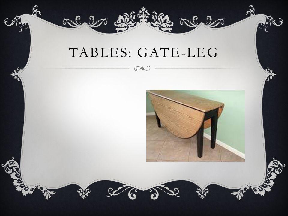 TABLES: GATE-LEG