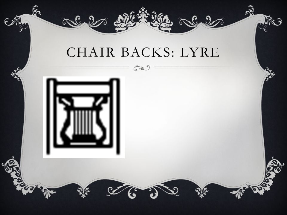 CHAIR BACKS: LYRE