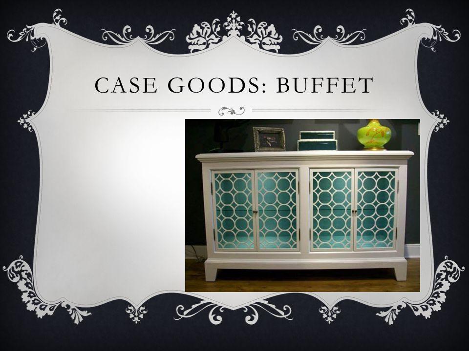 CASE GOODS: BUFFET