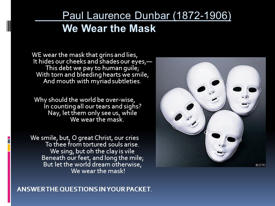 we wear the mask essay we wear the mask poem analysis