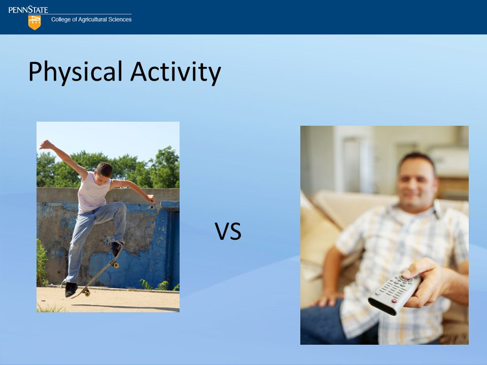 Physical Activity VS
