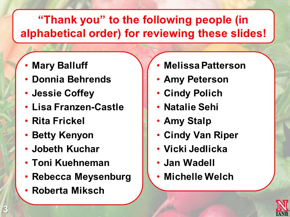 Thank you to the following people (in alphabetical order) for reviewing these slides.